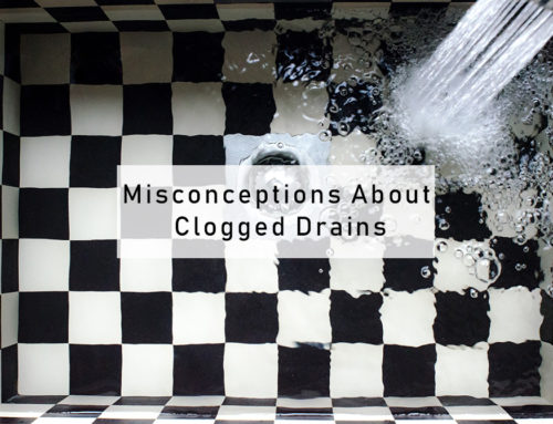 Common Misconceptions About Clogged Drains