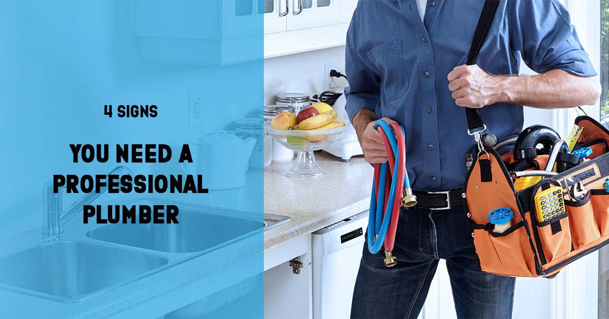 4 signs you need a professional plumber