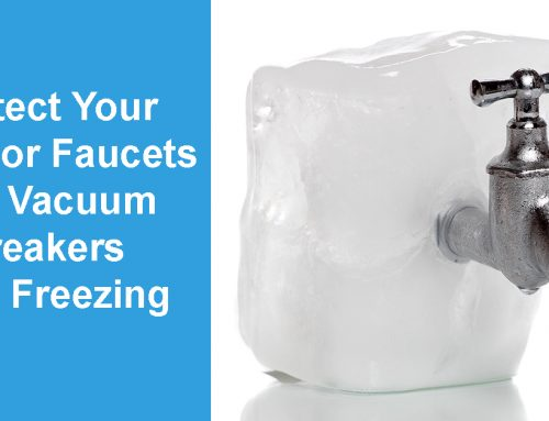 Freeze Protection for Outdoor Faucets and Vacuum Breakers