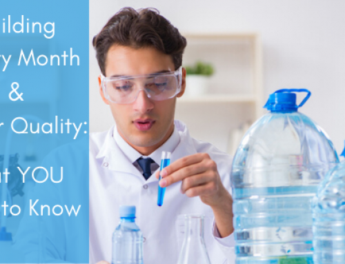 Water Quality and Building Safety Month