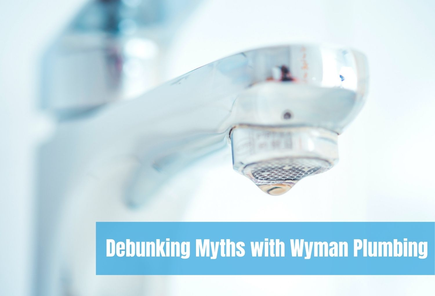 Faucet leaking slowly that Wyman Plumbing needs to fix